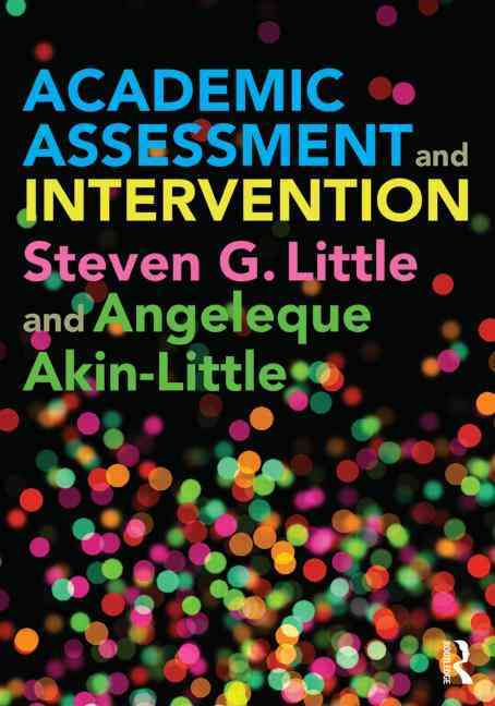 Academic Assessment and Intervention By Little, Steven (EDT)/ Akin-little, Angeleque (EDT)